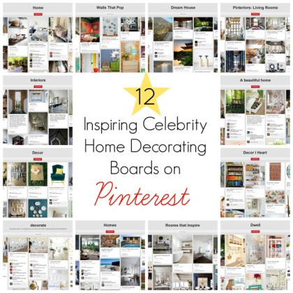 12 Inspiring Celebrity Home Decorating Boards on