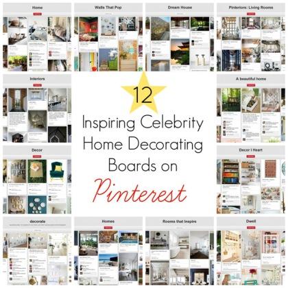12 Inspiring Celebrity Home Decorating Boards on