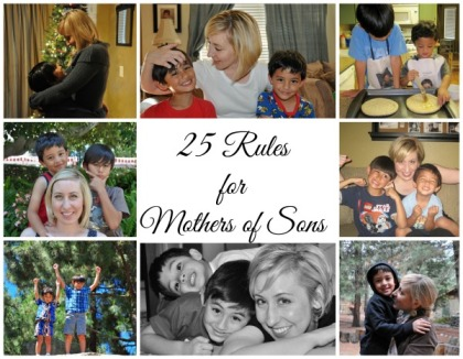 25 rules for mothers of sons